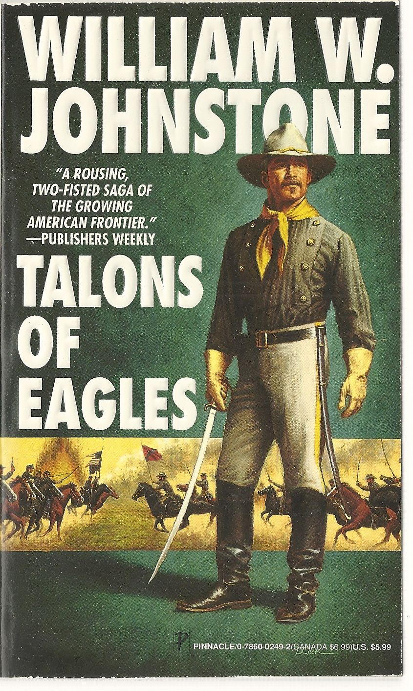 Talons Of Eagles, Johnstone, William W.
